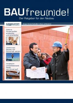 Orientierung vom Fundament bis zum Dach will der neue Eurobaustoff-Leitfaden privaten Bauherren an die Hand geben.
