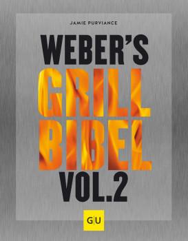 Endlich erschienen: Weber's Grillbibel Vol. 2.