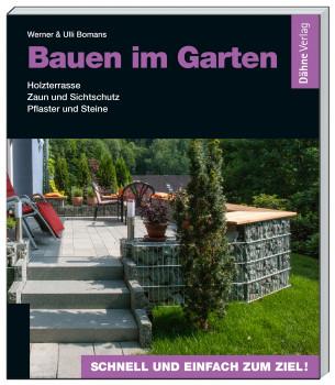 Dähne Verlag, Bauen im Garten, Werner und Ulli Bomans