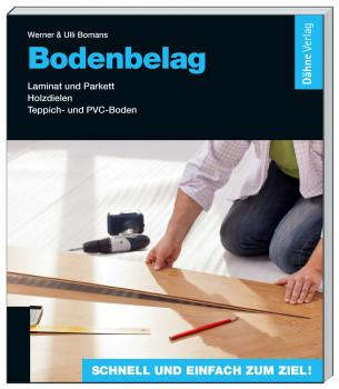Ratgeber Bodenbelag, Dähne Verlag GmbH