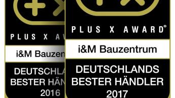 Plus X Award zum dritten Mal in Folge für I&M Bauzentrum