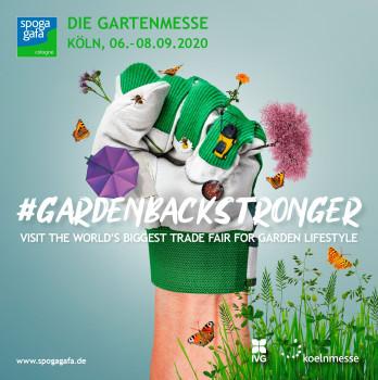 Mit einem kämpferischen Key Visual und dem Hashtag #gardenbackstronger unterstreicht die Koelnmesse ihren Willen, die Spoga+Gafa 2020 stattfinden zu lassen.
