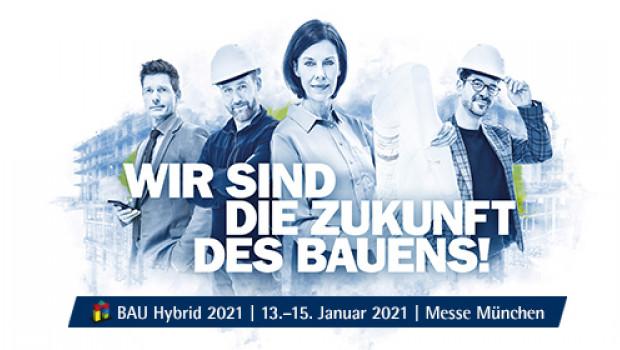 Die Bau wird vom 13. bis 15. Januar 2021 als hybrides Format realisiert.